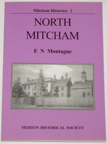 North Mitcham, by E.N. Montague.